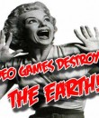 video-games-destroyed-the-earth