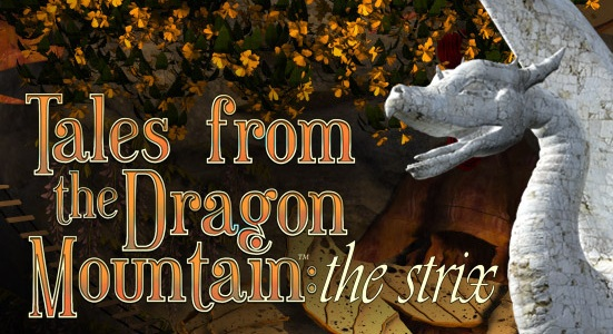 Tales from the Dragon Mountain: the Strix - svetapple.sk