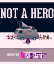 Not A Hero - Teaser Art