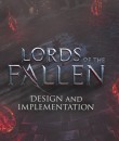 Lords of the Fallen dev diary