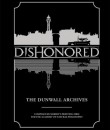 Dishonored Dunwall archives