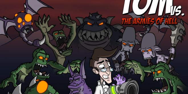 Tom Vs. The Armies Of Hell (PC) Review: Prepare To Enter THE HELL