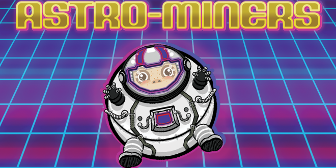 An Astro-Affair: Interview With Dan Fisher of Astro-Miners