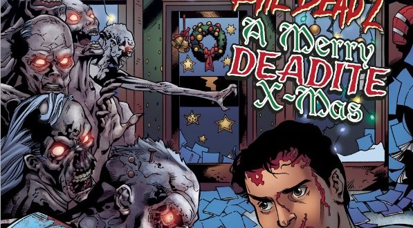Evil Dead 2: A Merry Deadite X-mas (comic) Review