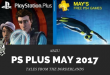 PS Plus: Free Games for May 2017 is Better Than We Thought