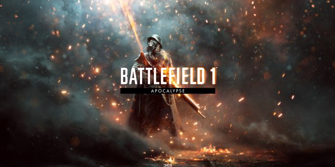 The Apocalypse is coming to Battlefield 1