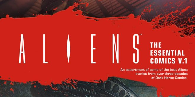 Dark Horse celebrates Alien Day with announcement of a fresh collected edition