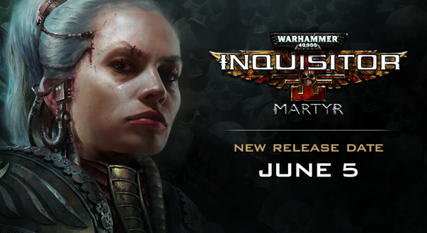 New Warhammer 40k game Inquisitor – Martyr pushed back a month