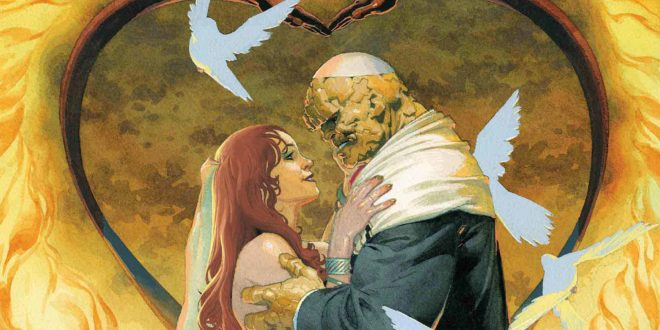 Fantastic Four #5 to feature the wedding of Ben Grimm and Alicia Masters
