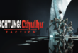 Achtung! Cthulhu Tactics oozing onto consoles this month