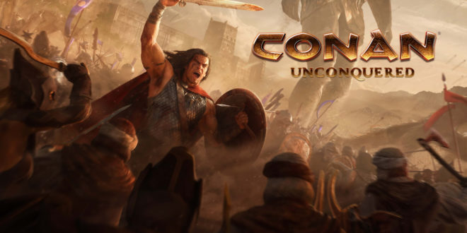Conan Unconquered to bring epic battles to the Hyborian world