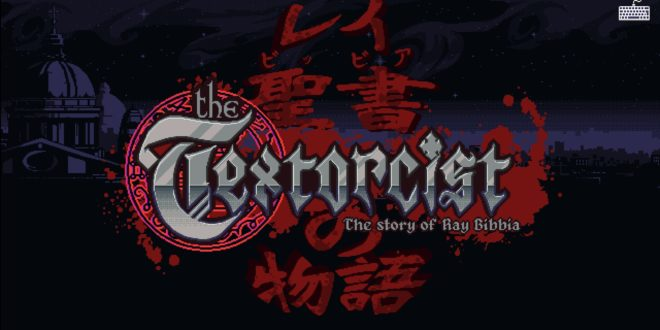 The Textorcist: The Story of Ray Bibbia – DEMO (PC) Review