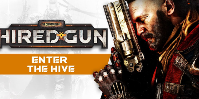 Trailer: Enter the hive with the latest look at Necromunda: Hired Gun