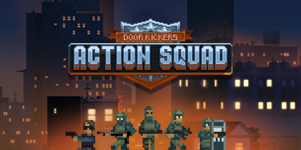 door kickers, action squad, KillHouse Games