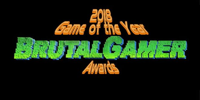 Brutal Gamer Awards 2018: The Games of the Year