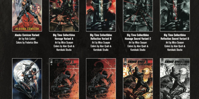 Rob Liefeld's Snake-Eyes: Deadgame launches this week with 36 covers