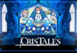 Trailer: JRPG Cris Tales arrives this July