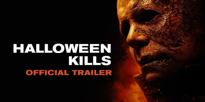 Trailer: Halloween Kills heads to the big screen on October 15th
