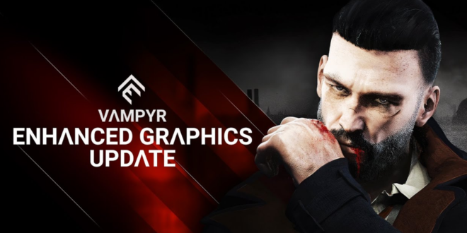 Trailer: Vampyr sinks its fang into PS5/Xbox Series X|S with new update
